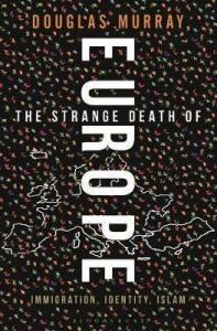 Book Cover: The Strange Death of Europe