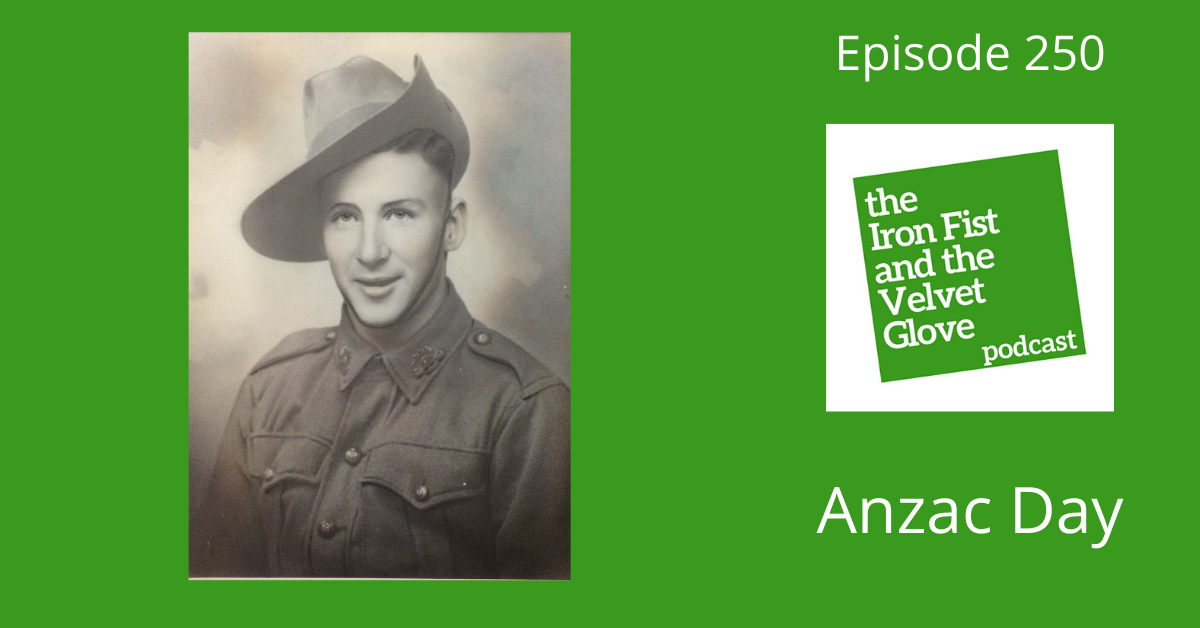 Episode 296 – Anzac Day 2021